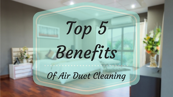 Top 5 Benefits Of Air Duct Cleaning Banner